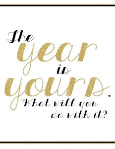 The Year Is Yours